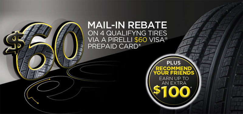 THE PROMOTION. Purchase a set of qualifying Pirelli P Zero™ or Cinturato™ tires between June 29th, and July 23rd, and be eligible to receive a $70 Prepaid Mastercard® Card via mail-in rebate.
